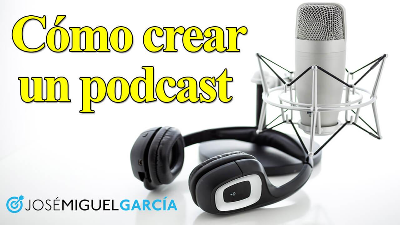 crear un podcast