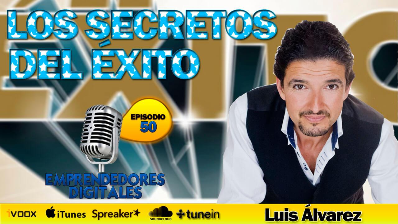 Luis Álvarez - Las claves del éxito