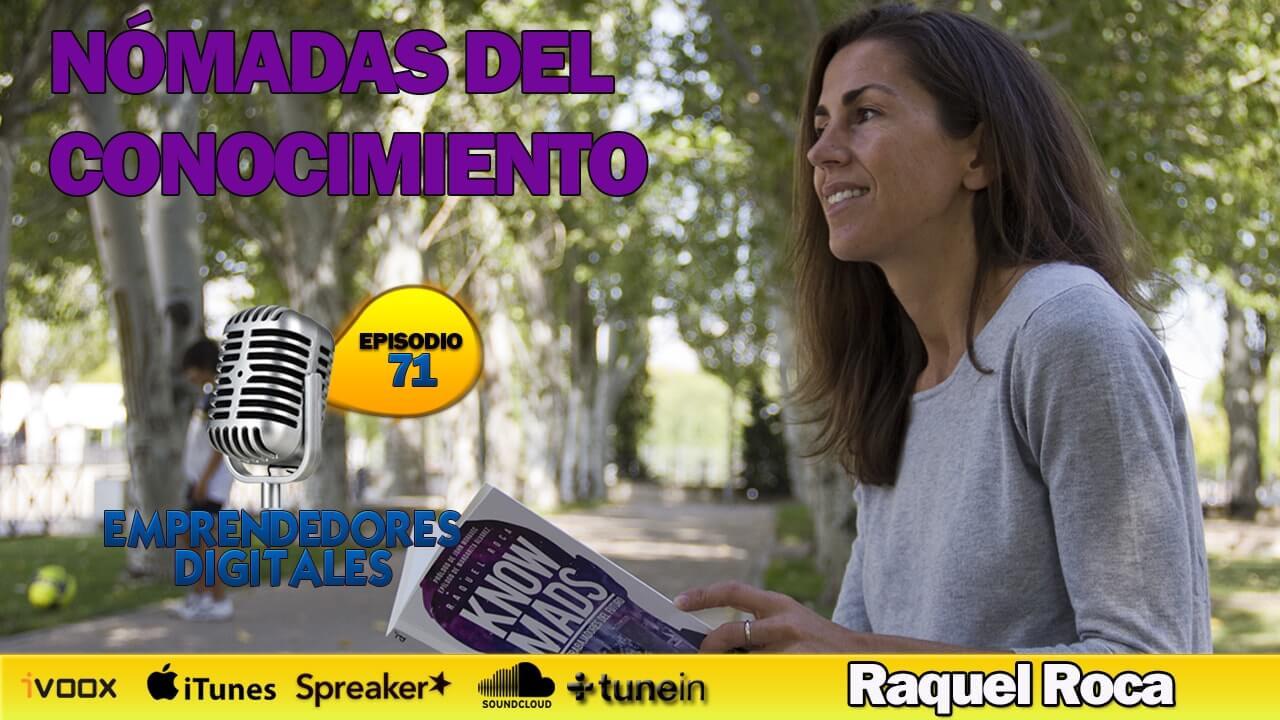 Knowmads - Nómadas del conocimiento - Raquel Roca
