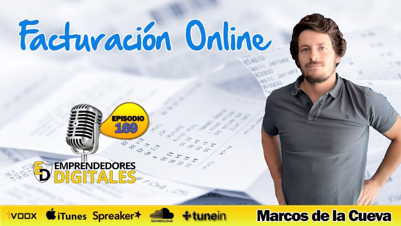 Facturación online para pymes y autónomos - Marcos de la Cueva | Podcast ep. 169