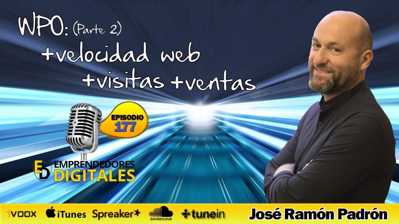 WPO (parte 2): + Visitas + conversiones +  ventas en tu sitio web - José Ramón Padrón | Podcast ep. 177