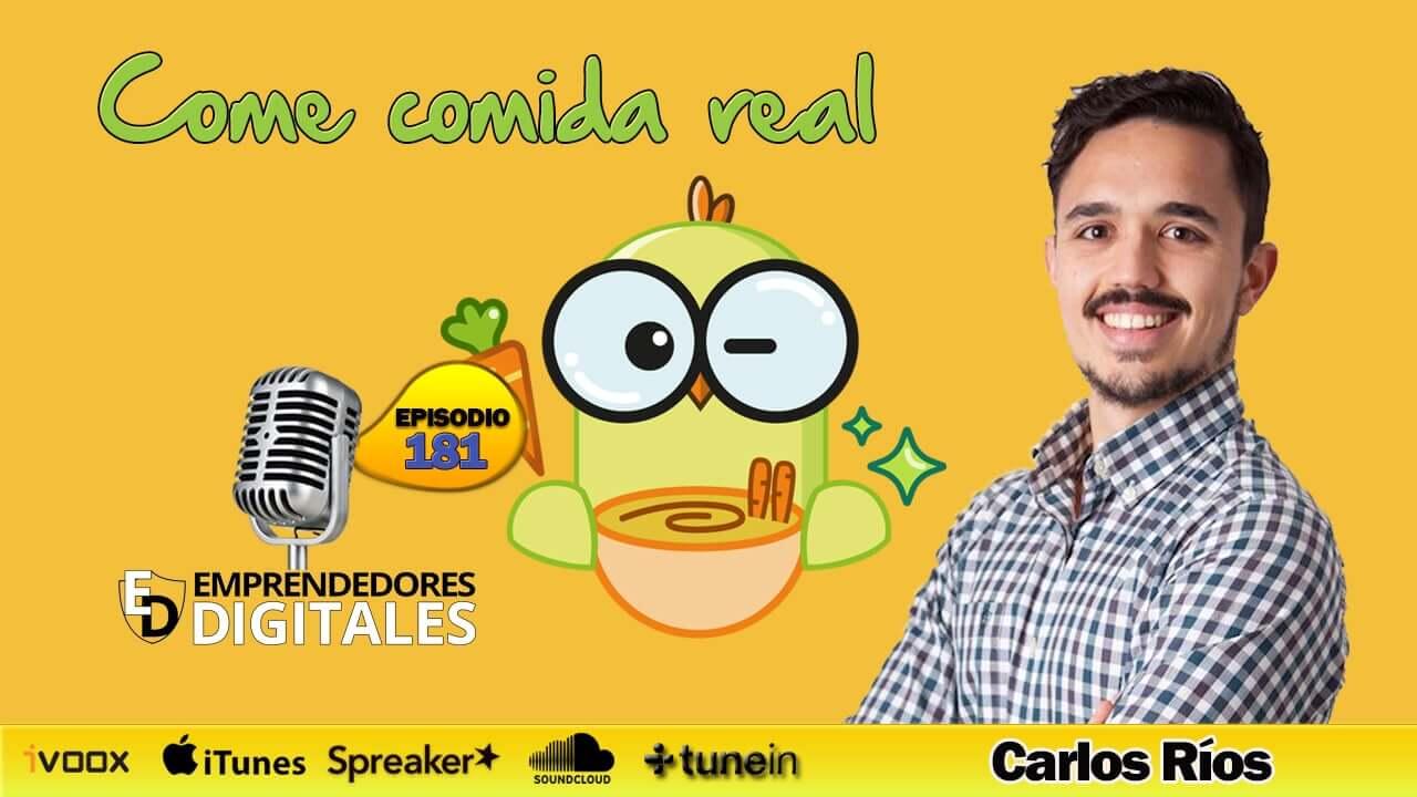 Realfooding - Come comida real - Carlos Ríos | Podcast ep. 181