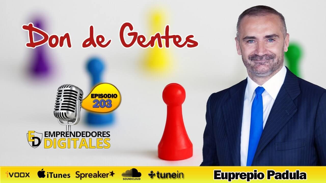 Don de gentes - La clave para triunfar en la vida - Euprepio Padula | Podcast ep. 203