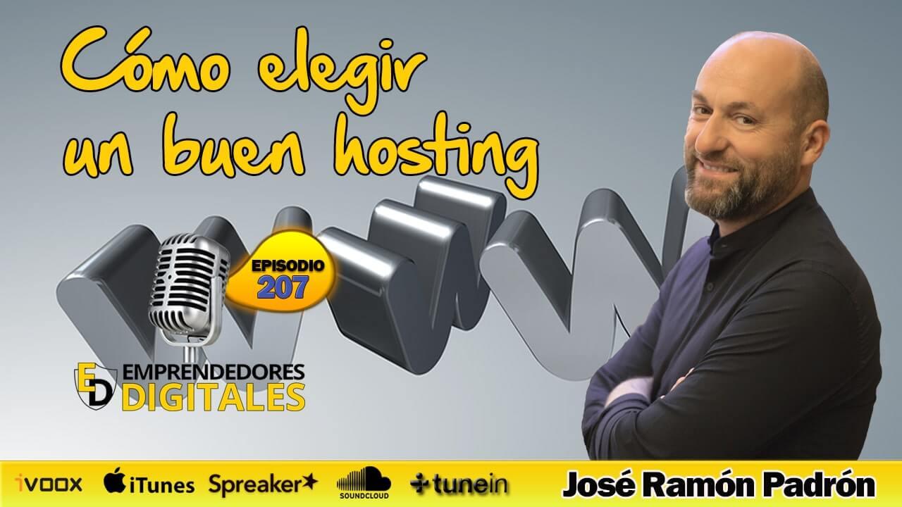 Cómo elegir el mejor hosting para tu web - José Ramón Padrón | Podcast ep. 207