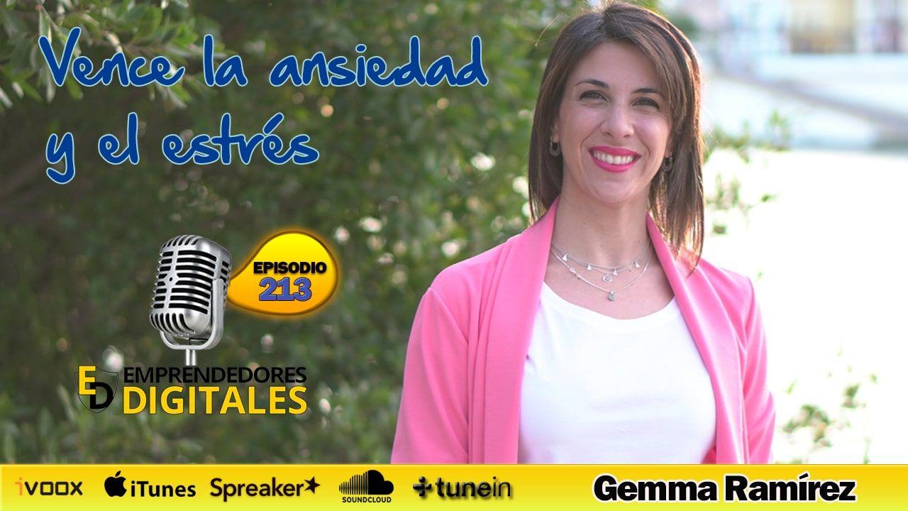 Método Click - Método probado para vencer la ansiedad y el estrés - Gemma Ramírez |Podcast ep. 213