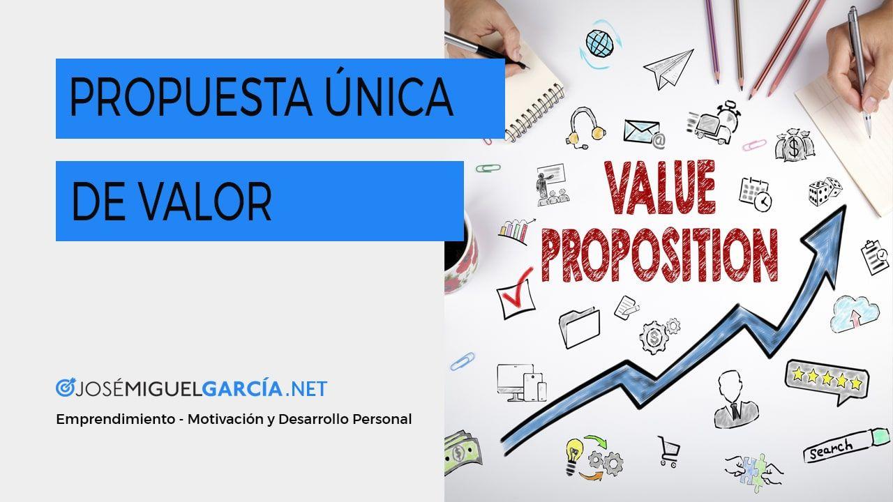 Cómo hacer una propuesta de valor para tu negocio