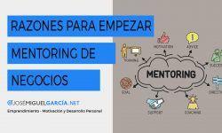 9 razones para empezar un Mentoring de Negocios